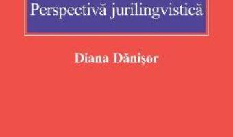 Download Interpretarea Codului Civil – Diana Danisor pdf, ebook, epub