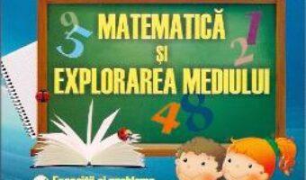 Carte Matematica Si Explorarea Mediului Cls 1 Si 2 – Madalina-Georgia Nicolescu PDF Online