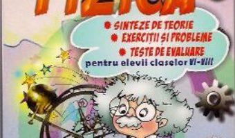 Cartea Fizica Cls 6-8 – Sinteze De Teorie. Exercitii Si Probleme. Teste De Evaluare – Angela Ene (download, pret, reducere)