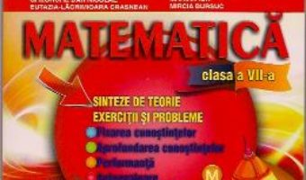 Carte Matematica Cls 7 – Sinteze De Teorie. Exercitii Si Probleme – Stefan Smarandache PDF Online