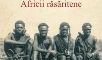 Cartea Sub Soarele Africii Rasaritene – Mihai Tican Rumano (download, pret, reducere)