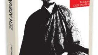 Download Zen adevarat – Taisen Deshimaru pdf, ebook, epub