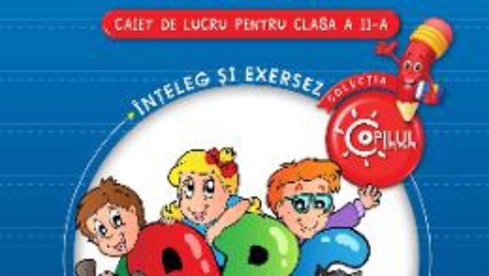 Pret Carte Lectura Si Intelegerea Textului Cls 2 Caiet – Gabriela Barbulescu