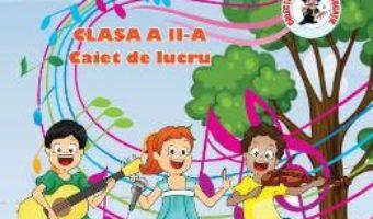 Download Muzica si miscare – Clasa 2 – Caiet de lucru – Adina Grigore, Cristina Ipate-Toma, Maria Raicu pdf, ebook, epub