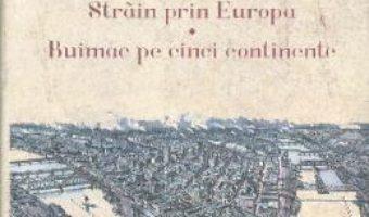 Download  Strain prin Europa. Buimac pe cinci continente – Virgil Nemoianu PDF Online