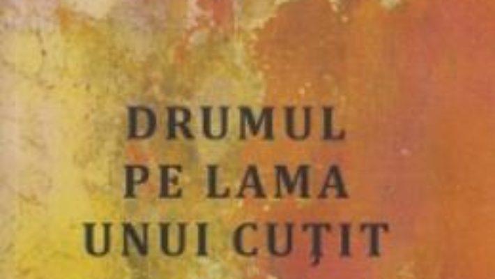 Download Drumul pe lama unui cutit – Paulina Popa pdf, ebook, epub