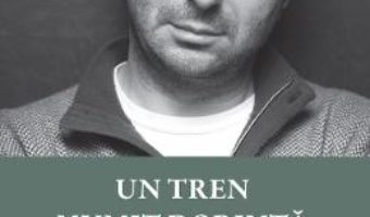 Download Un tren numit dorinta – Marius Tuca pdf, ebook, epub