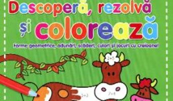 Pret Carte Descopera, rezolva si coloreaza – Verde