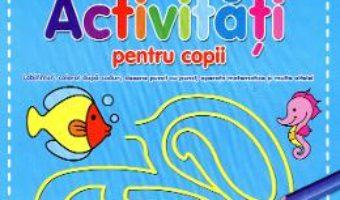 Activitati pentru copii – Albastra PDF (download, pret, reducere)