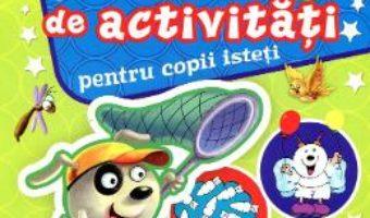 Cartea 1000 de activitati pentru copii isteti 1 (download, pret, reducere)