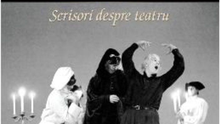Download Scrisori despre teatru – Giorgio Strehler pdf, ebook, epub
