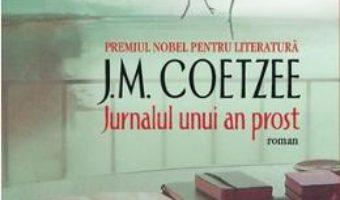 Download Jurnalul unui an prost – J.M. Coetzee pdf, ebook, epub