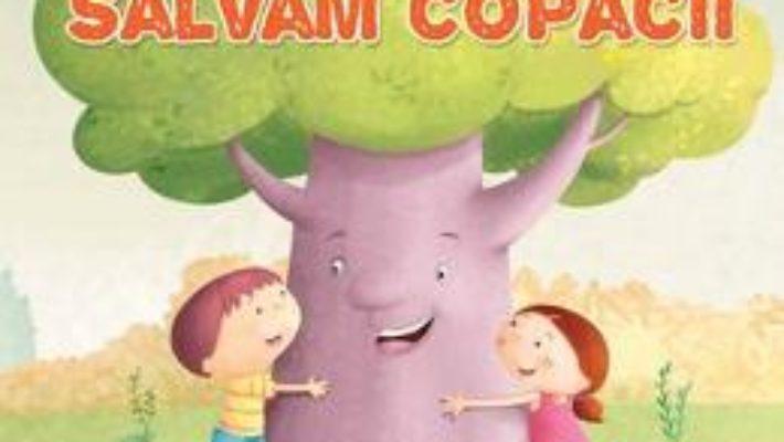 Download E timpul sa salvam copacii pdf, ebook, epub