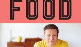 Cartea Comfort food – Jamie Oliver (download, pret, reducere)