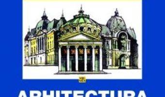 Arhitectura, profesia mea – Gheorghe Leahu PDF (download, pret, reducere)
