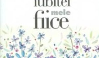 Download Zambetul iubitei mele fiice pdf, ebook, epub