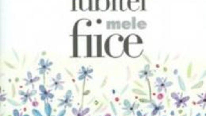 Download Zambetul iubitei mele fiice pdf, ebook, epub