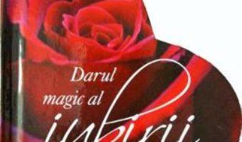 Download Darul magic al iubirii pdf, ebook, epub