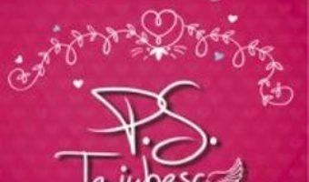 Download P.S. Te iubesc – Cecelia Ahern pdf, ebook, epub