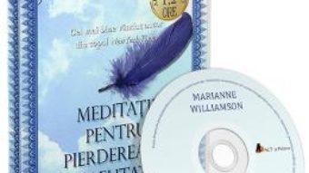 Cartea Audiobook. Meditatii pentru pierderea in greutate – Marianne Williamson (download, pret, reducere)