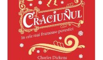 Cartea Craciunul in cele mai frumoase povestiri (download, pret, reducere)