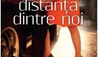 Cartea Distanta dintre noi – Kasie West (download, pret, reducere)