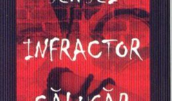 Cartea Sensei. Infractor. Calugar – Parintele Emanuil Giurascu (download, pret, reducere)