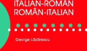 Download Dictionar italian-roman, roman-italian de buzunar – George Lazarescu pdf, ebook, epub