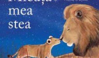 Cartea Micuta mea stea – Mark Sperring, Nicola O Byrne (download, pret, reducere)