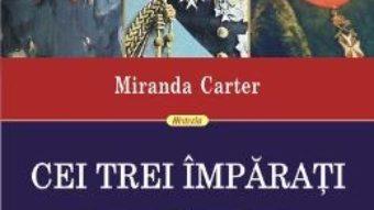 Download Cei trei imparati – Miranda Carter pdf, ebook, epub