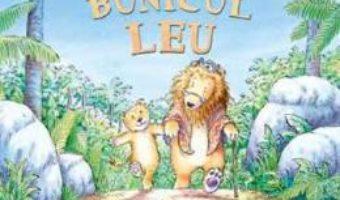 Download Bunicul Leu – Julia Jarman, Susan Varley pdf, ebook, epub