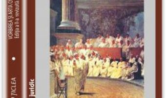 Download Vorbirea si arta oratorica – Alexandru Ticlea pdf, ebook, epub