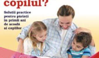 Cum sa-mi ajut copilul? – Marioara Trufin, Maricel Trufin PDF (download, pret, reducere)