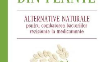 Antibiotice din plante – Stephen Harrod Buhner PDF (download, pret, reducere)