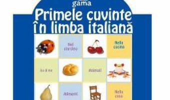 Download Primele cuvinte in limba italiana pdf, ebook, epub