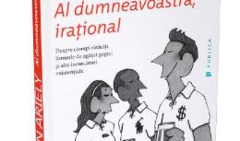 Download Al dumneavoastra, irational – Dan Ariely pdf, ebook, epub