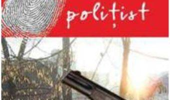 Jurnalul unui politist – Traian Tandin PDF (download, pret, reducere)