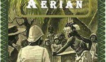 Satul aerian – Jules Verne PDF (download, pret, reducere)