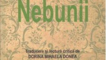 Nebunii – Guy De Maupassant PDF (download, pret, reducere)