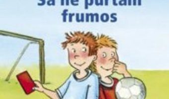 Cartea Pixi Stie-Tot – Sa ne purtam frumos (download, pret, reducere)