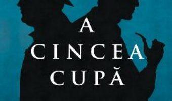 A cincea cupa – Dan Simmons PDF (download, pret, reducere)