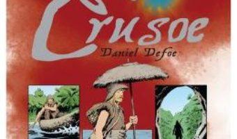 Cartea Robinson Crusoe (Ro + Eng) – Daniel Defoe (download, pret, reducere)