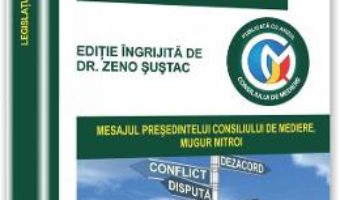 Legislatia profesiei de mediator – Zeno Sustac PDF (download, pret, reducere)