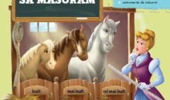 Academia copiilor isteti – Invatam sa masuram – 5+ PDF (download, pret, reducere)