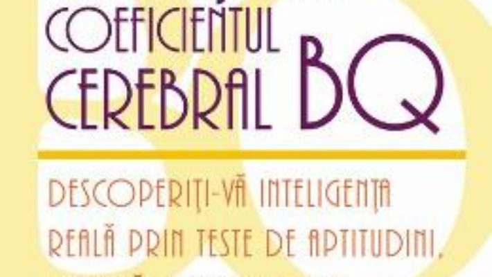 Testati-va coeficientul cerebral BQ – Philip Carter PDF (download, pret, reducere)