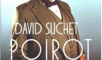 Poirot si cu mine – David Suchet PDF (download, pret, reducere)