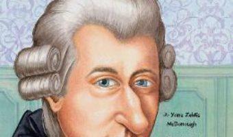 Cine a fost Wolfgang Amadeus Mozart? – Yona Zeldis Mcdonough PDF (download, pret, reducere)