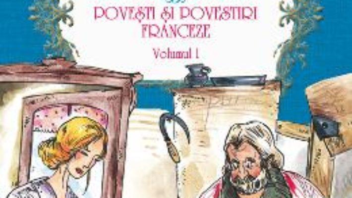 Povesti si povestiri franceze vol.1. Contes et histoires francais PDF (download, pret, reducere)