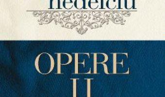 Opere vol.2 – Mircea Nedelciu PDF (download, pret, reducere)