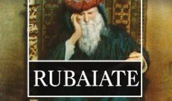 Rubaiate – Omar Khayyam PDF (download, pret, reducere)